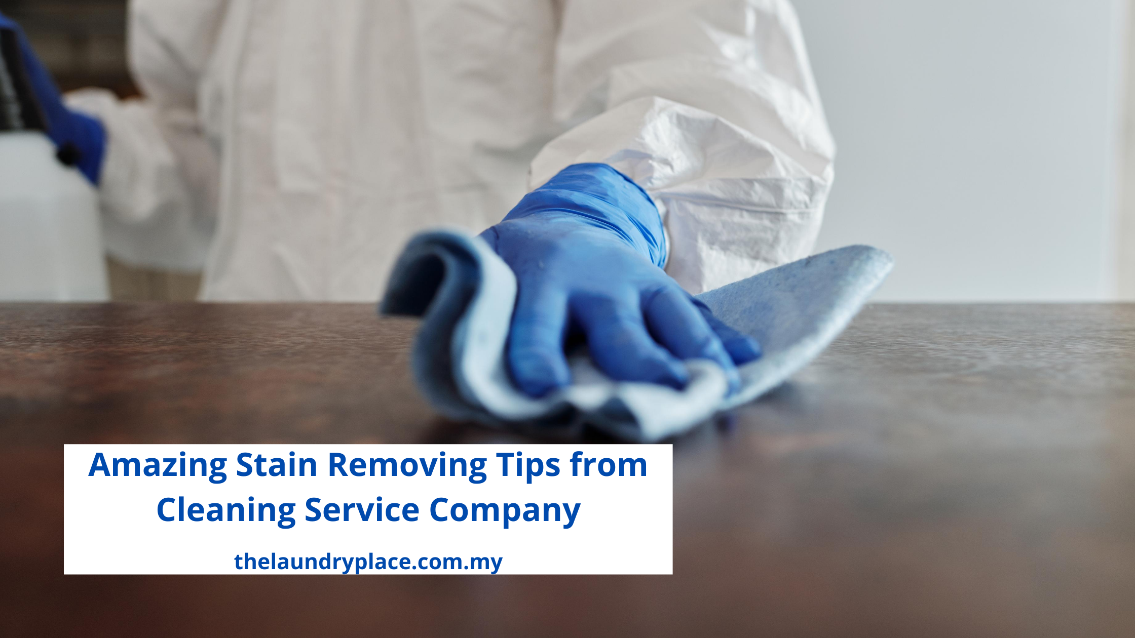 Amazing Stain Removing Tips_from_Cleaning_Service_Company