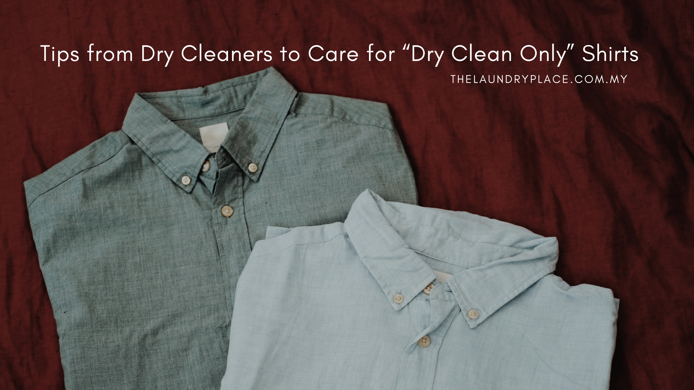 """Tips from Dry Cleaners to Care for """"Dry Clean Only"""" Shirts"""